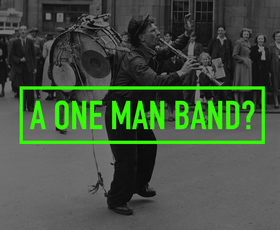 A One Man Band?